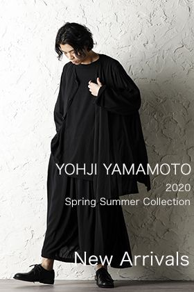 Yohji Yamamoto 20SS New Arrival!