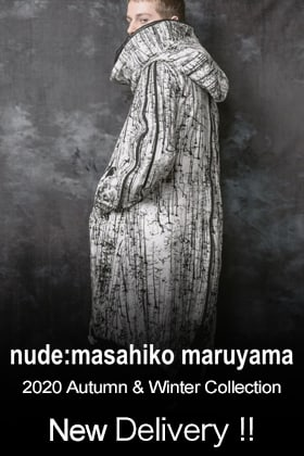 nude:masahiko maruyama 20-21AW Collection New Arrival !!