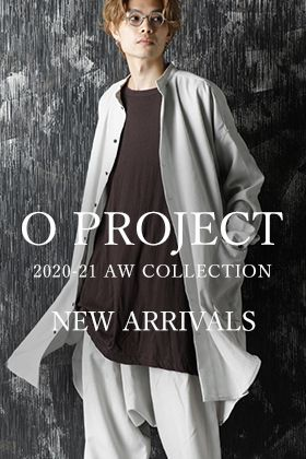 Oproject 20-21AW Collection New Arrivals