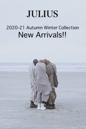 JULIUS 2020-21 Autumn Winter Collection 3rd Delivery!!