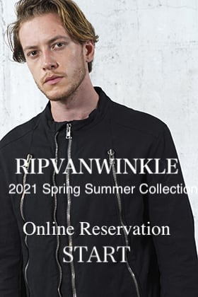 RIPVANWINKLE 2021SS Collection Online Reservations Start!
