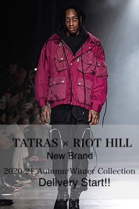 TATRAS(タトラス) × RIOT HILL(ライオットヒル) 2020-21AW Collection Delivery Start!!