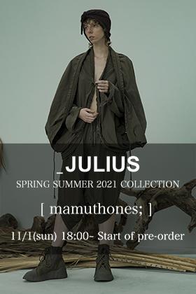 JULIUS 21 Spring Summer Collection pre-order!