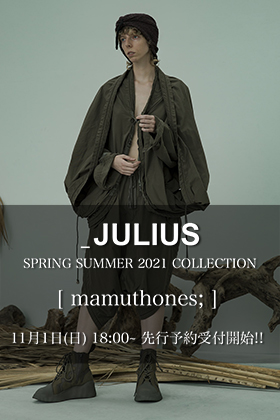 JULIUS 21 Spring Summer Collection pre-order!