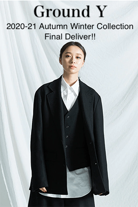 Ground Y - グラウンドワイ 2020-21AW Final Delivery!!