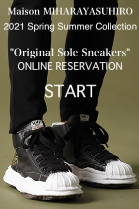 Maison MIHARAYASUHIRO 2021SS Collection【Original Sole Sneakers】Online Reservation Start!
