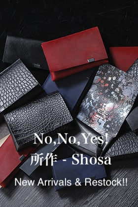 No,No,Yes! Shosa - ノーノーイエス 所作 New Arrivals & Restock!!