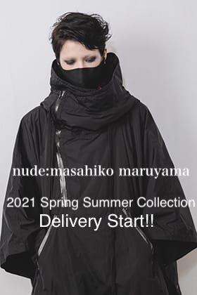 nude:masahiko maruyama 2021 Spring Summer Collection Delivery Start!!