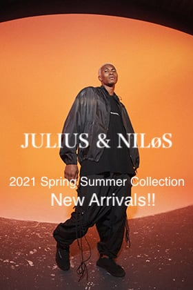 JULIUS - ユリウス & NILøS - ニルズ 2021SS Collection New Arrivals!!