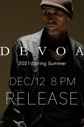 The DEVOA 2021 SS collection will be released on 12th December at 8 PM Japan time.