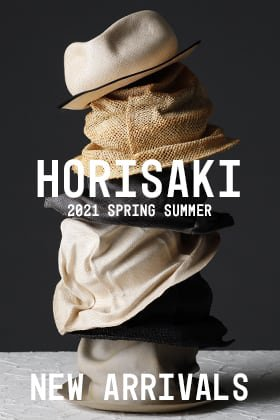 New Arrivals from HORISAKI 2021SS Collection.