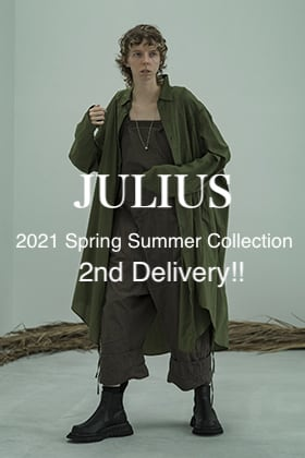 JULIUS - ユリウス 2021SS Collection 2nd Delivery!!