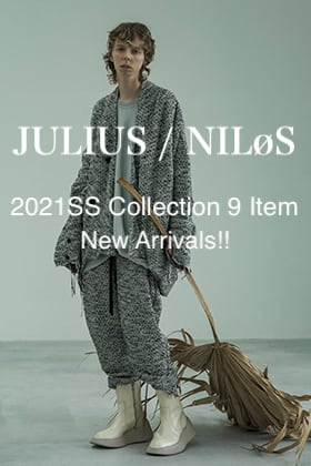 JULIUS - ユリウス & NILøS - ニルズ 2021SS Collection 9 Item New Arrivals!!