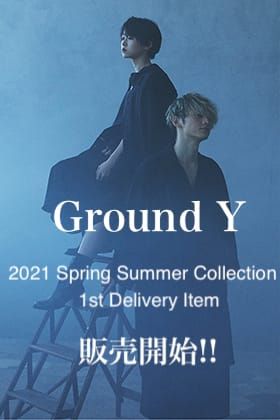 Ground Y - グラウンドワイ 2021SS Collection 1st デリバリー 販売開始!