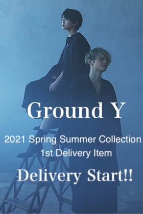 Ground Y 2021SS Collection 1st delivery start!!