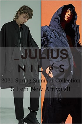 JULIUS - ユリウス & NILøS - ニルズ 2021SS Collection 5 Item New Arrivals!!