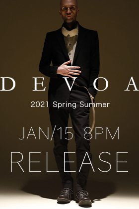 DEVOA 21SS Collection New release on 15th of January at 8PM Japan time!