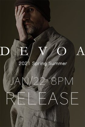 The sales of DEVOA 2021SS will start at 8PM on the 22nd.