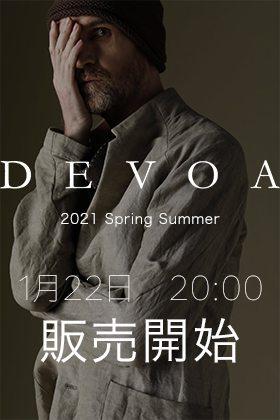 DEVOA - デヴォア 2021SS(春夏)の販売を22日 20時から開始します。