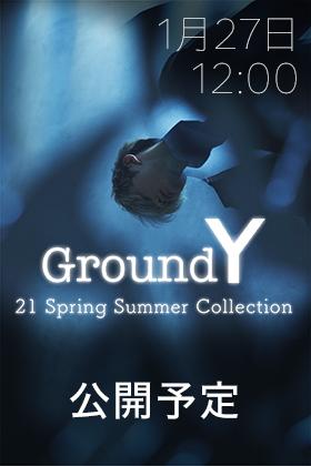 Ground Y - グラウンドワイ 21SS(春夏) 1月27日正午12時発売開始!