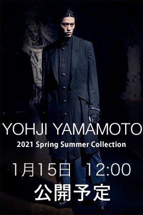 Yohji Yamamoto-ヨウジヤマモト 21SS(春夏) 1月15日正午12時発売開始!