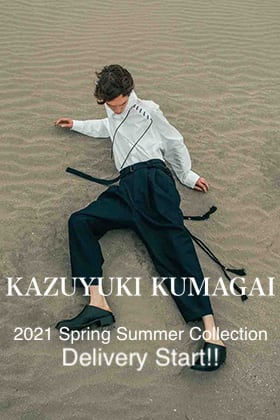 KAZUYUKI KUMAGAI 2021SS Collection Delivery Start!!