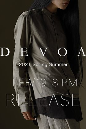 DEVOA 2021SS collection will be on sale from February 19th at 8PM(JST).