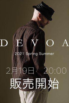 DEVOA - デヴォア 2021SS(春夏)の販売を2月19日20時から開始します。