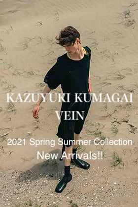 KAZUYUKI KUMAGAI & VEIN 2021SS Collection New Arrivals!!
