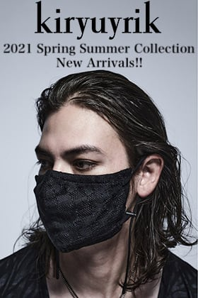 kiryuyrik 2021SS Collection【Face Cover】New Arrivals!!