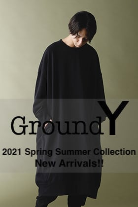 Ground Y 2021SS Collection【Jumbo Sweat】New Arrivals!!