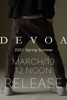 DEVOA 2021 SS collection will be on sale from march 13th at 12Noon(JST).