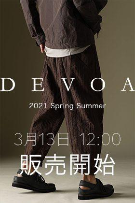 DEVOA - デヴォア 2021SS(春夏)の販売を3月13日正午12時から開始します。