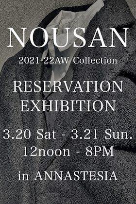 NOUSAN 21-22 AW Collection Reservation Exhibition in ANNASTESA Nagoya