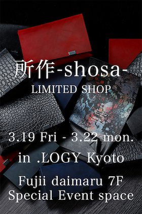 shosa - LIMITED SHOP will be held at .LOGY Kyoto