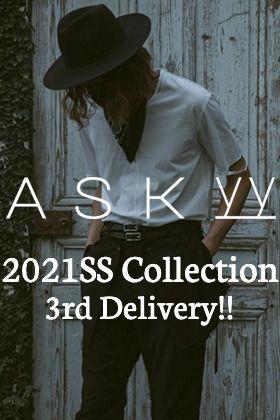 ASKyy - アスキー 2021SS(春夏)コレクション 第3弾目のアイテムが入荷しました!!