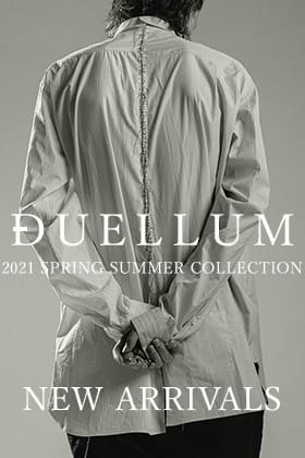 DUELLUM 21SS Collection 新着入荷!