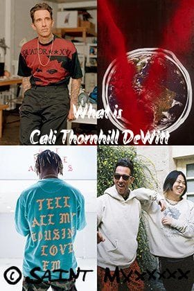 [Staff Column] ©SAINT M××××××(SAINT MICHAEL) Designer:Who is Cali Thornhill DeWitt?