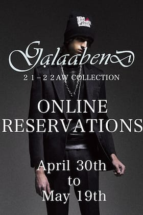 GalaabenD 21-22 AW Online Reservations Now Available!