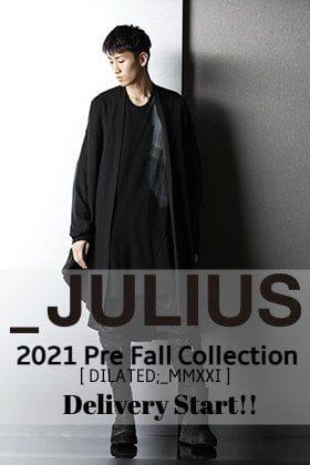 新シーズン JULIUS 2021 Pre Fallコレクション 販売開始!