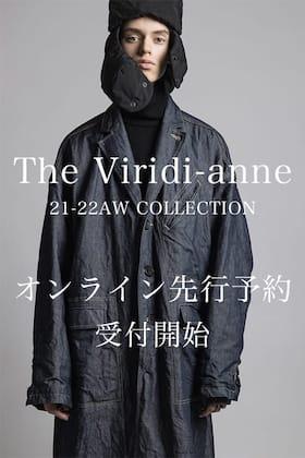 ただいまからThe Viridi-anne(ザヴィリジアン) 21-22AW(秋冬) 先行予約受付開始!