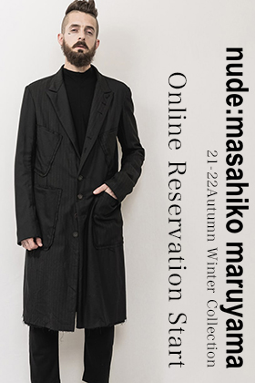 nude:masahikomaruyama 21-22AW collection is now available for pre-order!!