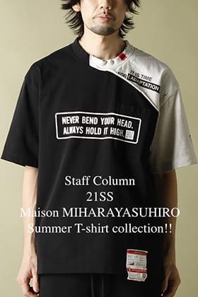 [Staff Column] Maison MIHARAYASUHIRO 2021SS