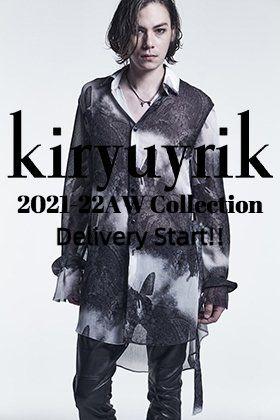 kiryuyrik(キリュウキリュウ) 2021-22秋冬コレクション  デリバリースタート!