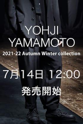 Yohji Yamamoto(ヨウジヤマモト) 21-22AW B納期商品の販売を7月14日12:00から開始します!