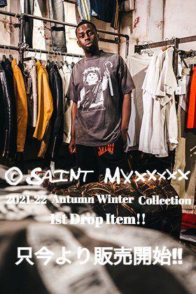 SAINT MICHAEL(セントマイケル) 2021-21AWコレクション 1st Drop Item 7/10(土) 正午10時より販売開始!