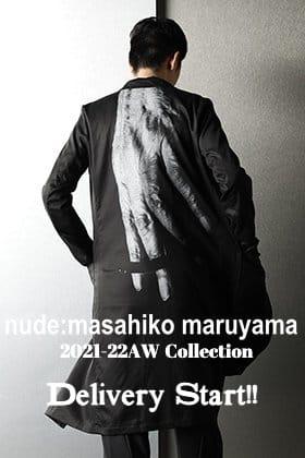 nude:masahiko maruyama 2021-22秋冬コレクションを只今より発売開始いたします!