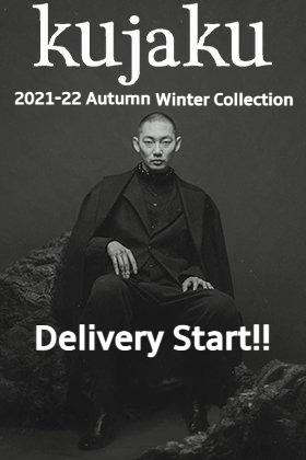 kujaku(クジャク) 2021-22秋冬コレクションよりデリバリーが開始!
