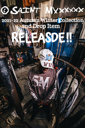 From now on, SAINT Mxxxxxx 2021-22 Autumn and Winter Collection 2nd Drop will be sold at the same time online and stores!!