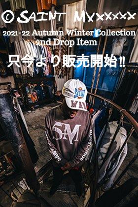 只今より SAINT MICHAEL(セントマイケル) 2021-22秋冬コレクション 2nd Dropアイテムを通販・店舗にて同時販売開始!!